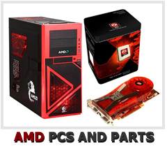 AMD custom built PCs and parts