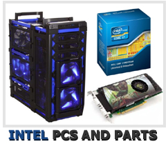 Intel custom built PCs and parts